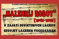 """Beseda s Vladimírom Lehotaim, autorom výstavy """"Malenkij robot (1945 – 1949). V zajatí sovietskych lágrov"""