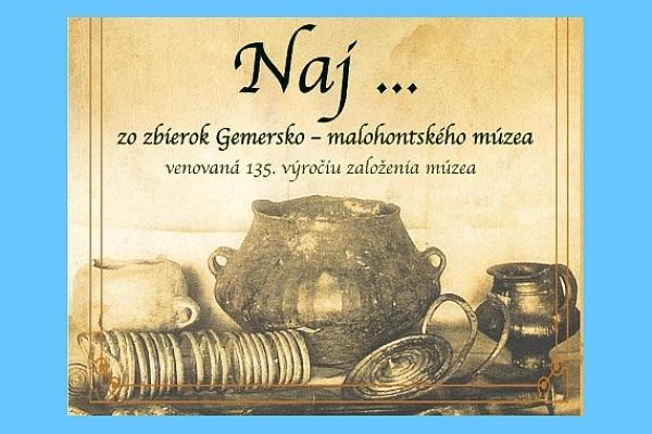 """""""Naj... zo zbierok Gemersko-malohontského múzea"""